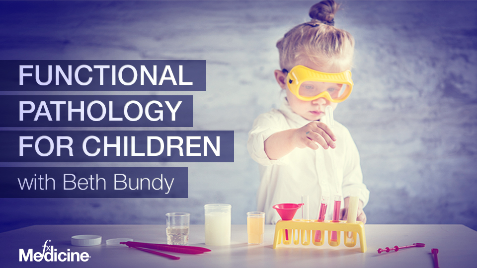 Functional Pathology for Children