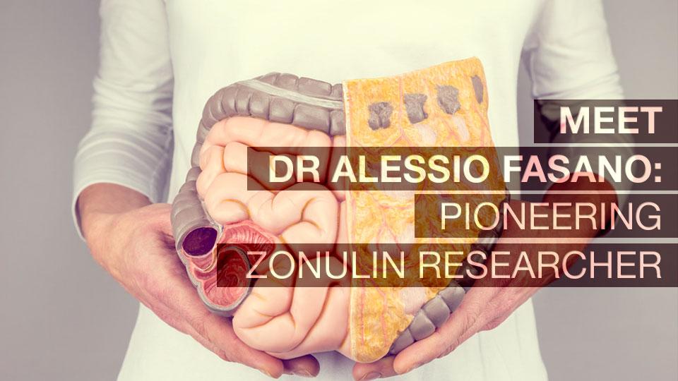 Meet Alessio Fasano - Pioneering Zonulin Researcher