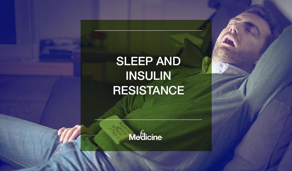Sleep and Insulin Resistance
