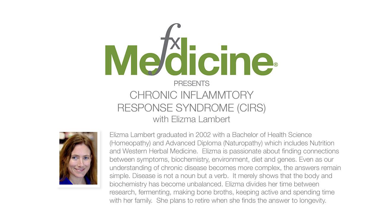 Chronic Inflammatory Response Syndrome (CIRS) with Elizma Lambert