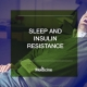 Sleep and Insulin Resistance